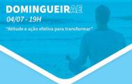 DomingueirAE – Atitude e ação efetiva para transformar - 04/07/2021